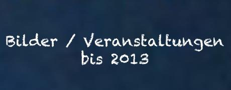 Banner Bilder Veranstaltungen bis 2013
